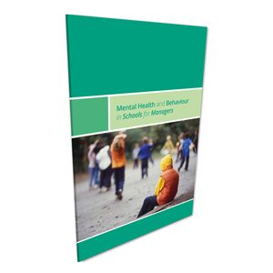 Mental Health and Behaviour in Schools for Managers