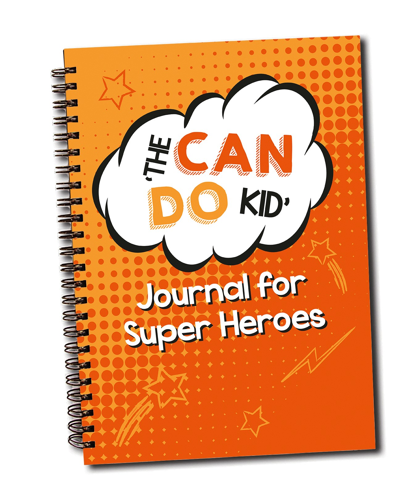 The 'Can Do Kid' Journal for Super Heroes