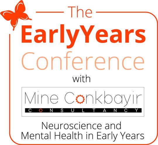 The Early Years Conference: Neuroscience and Mental Health in Early Years
